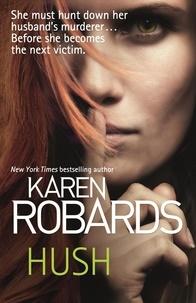 Karen Robards - Hush.
