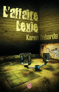 Karen Robards - L'affaire Lexie.