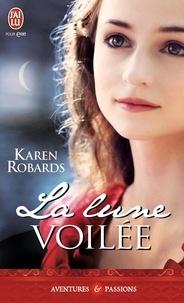 Karen Robards - La lune voilée.