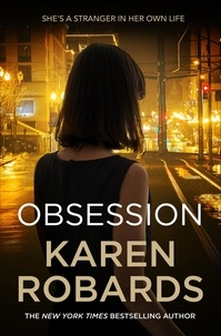 Karen Robards - Obsession - A bestselling gripping suspense packed with drama.