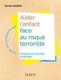 Karen Sadlier - Aider l'enfant face à la menace terroriste.