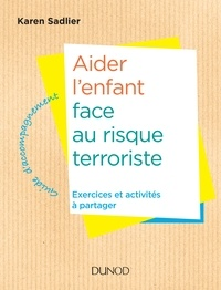 Karen Sadlier - Aider l'enfant face à la menace terroriste.