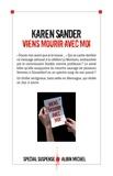 Karen Sander - Viens mourir avec moi.