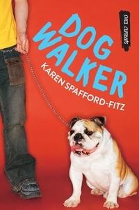 Karen Spafford-Fitz - Dog Walker.