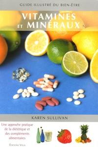 Karen Sullivan - Vitamines et minéraux.