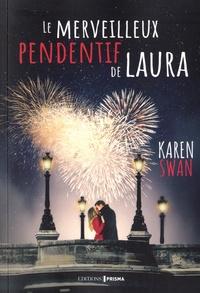 Karen Swan - Le merveilleux pendentif de Laura.