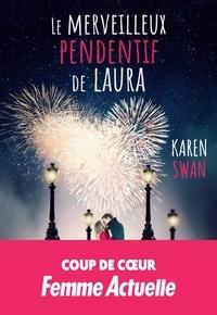 Karen Swan et Anne Rémond - Le merveilleux pendentif de Laura.