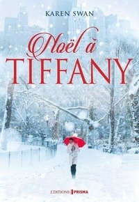 Karen Swan - Noël à Tiffany.