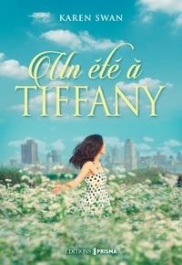 Karen Swan - Un été à Tiffany.