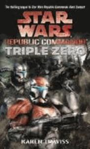 Karen Traviss - Star Wars Republic Commando Triple Zero.