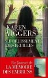 Karen Viggers - Le bruissement des feuilles.