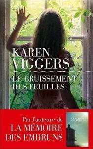 Le bruissement des feuilles - Karen Viggers |