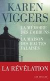 Karen Viggers - Offre duo - La mémoire des embruns et La Maison des hautes falaises.
