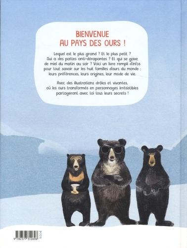 Ours de tous poils. Pour tout savoir sur les ours du monde