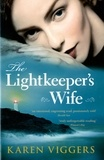 Karen Viggers - The Lightkeeper's Wife.