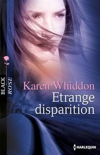 Karen Whiddon - Etrange disparition.