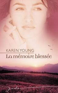 Livres gratuits en ligne téléchargements gratuits La mémoire blessée in French iBook MOBI 9782280811774 par Karen Young
