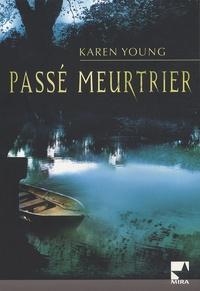 Karen Young - Passé meurtrier.