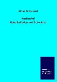 Karfunkel - Neue Balladen und Schwänke.