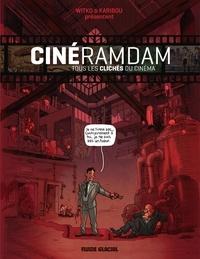 Karibou et  Witko - Cinéramdam - Tous les clichés du cinéma.