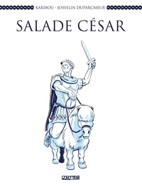 Karibou et Josselin Duparcmeur - Salade César.