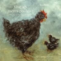 Karibou - Vive les mères poules.