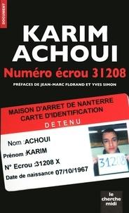 Karim Achoui - Numéro écrou 31208.