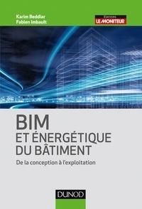 Karim Beddiar et Fabien Imbault - BIM et énergétique des bâtiments - De la conception à l'exploitation.