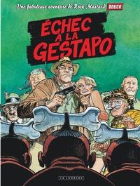 Karim Belkrouf et François Boucq - Rock Mastard Tome 1 : Echec à la Gestapo.