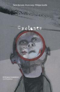 Karim Berrouka et Bruno Leray - Cyclones.