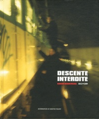 Karim Boukercha - Descente interdite - Wild war.