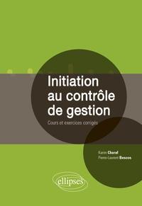 Initiation au contrôle de gestion- Cours et exercices corrigés - Karim Charaf |