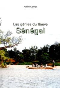 Karim Cornali - Les génies du fleuve Sénégal.
