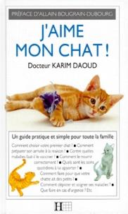 Karim Daoud - J'aime mon chat.