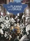 Karim Friha - La flamme et l'orage Tome 2 : Les alchimistes.