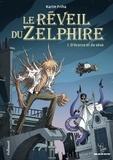 Karim Friha - Le réveil du Zelphire Tome 1 : D'écorce et de sève.