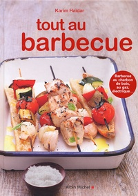 Karim Haïdar - Tout au barbecue.