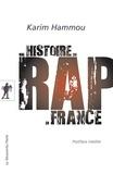 Karim Hammou - Une histoire du rap en France.
