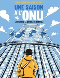 Karim Lebhour et Aude Massot - Une saison à l'ONU.