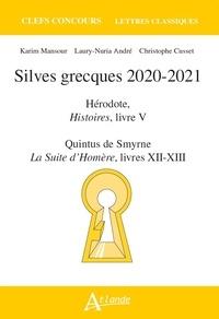 Silves grecques- Hérodote, Histoires, livre V ; Quintus de Smyrne, La suite d'Homère, livres XII-XIII - Karim Mansour  