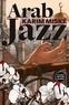 Karim Miské et Sam Gordon - Arab Jazz.
