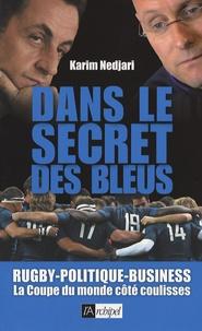 Karim Nedjari - Dans le secret des Bleus.