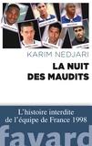 Karim Nedjari - La nuit des maudits.