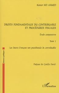 Droits fondamentaux du contribuable et procédures fiscales : étude comparative - Tome 1, Les droits dorigine non procédurale du contribuable.pdf