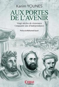 Aux portes de lavenir - Vingt siècles de résistance, Cinquante ans dindépendance.pdf