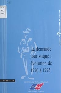 Karima Azrine et Hélène Lamalle - La demande touristique : évolution de 1990 à 1995.