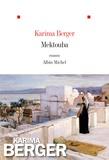 Karima Berger - Mektouba.