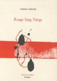 Karima Berger - Rouge Sang Vierge.