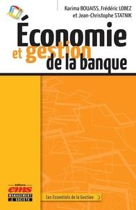 Karima Bouaiss et Frédéric Lobez - Economie et gestion de la banque.
