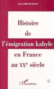 Karima Dirèche-Slimani - Histoire de l'émigration kabyle en France au XXe siecle - Réalités culturelles et politiques et réappropriations identitaires.